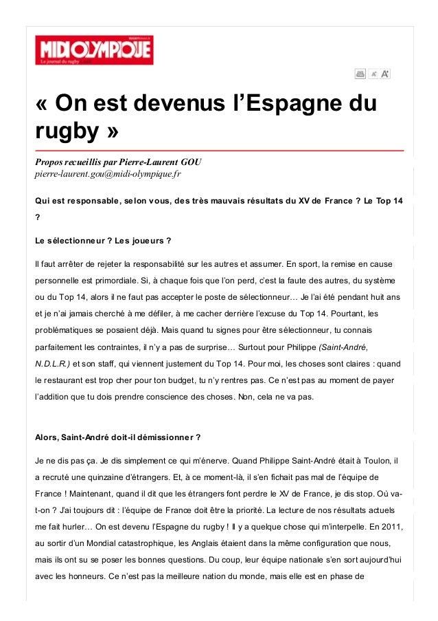 « On est devenus l'Espagne du rugby » Propos recueillis par Pierre-Laurent GOU pierre-laurent.gou@midi-olympique.fr Qui es...