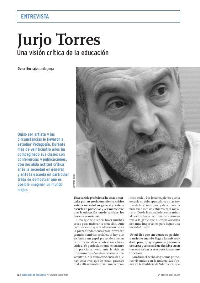 Jurjo Torres. Una visión crítica de la educación. Cuadernos de Pedagogía. (Sep. 2002)