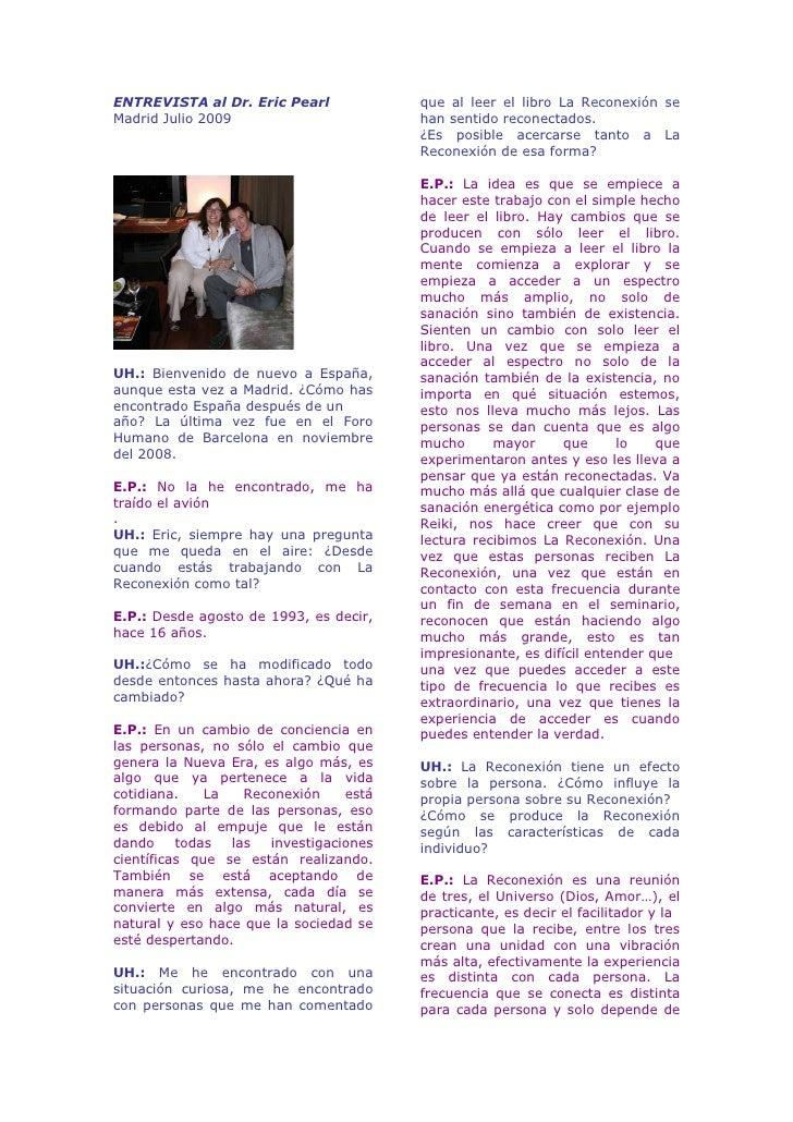 ENTREVISTA al Dr. Eric Pearl            que al leer el libro La Reconexión se Madrid Julio 2009                       han ...