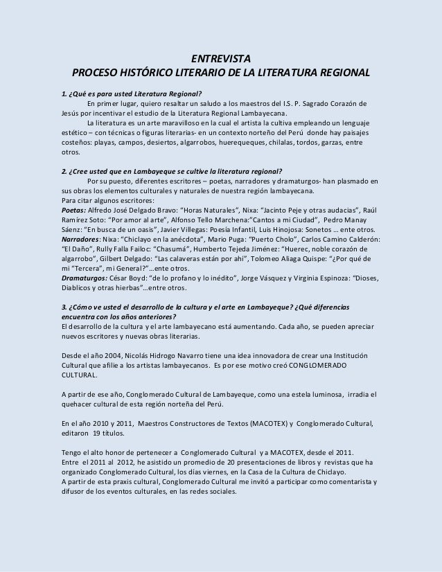 ENTREVISTAPROCESO HISTÓRICO LITERARIO DE LA LITERATURA REGIONAL1. ¿Qué es para usted Literatura Regional?En primer lugar, ...