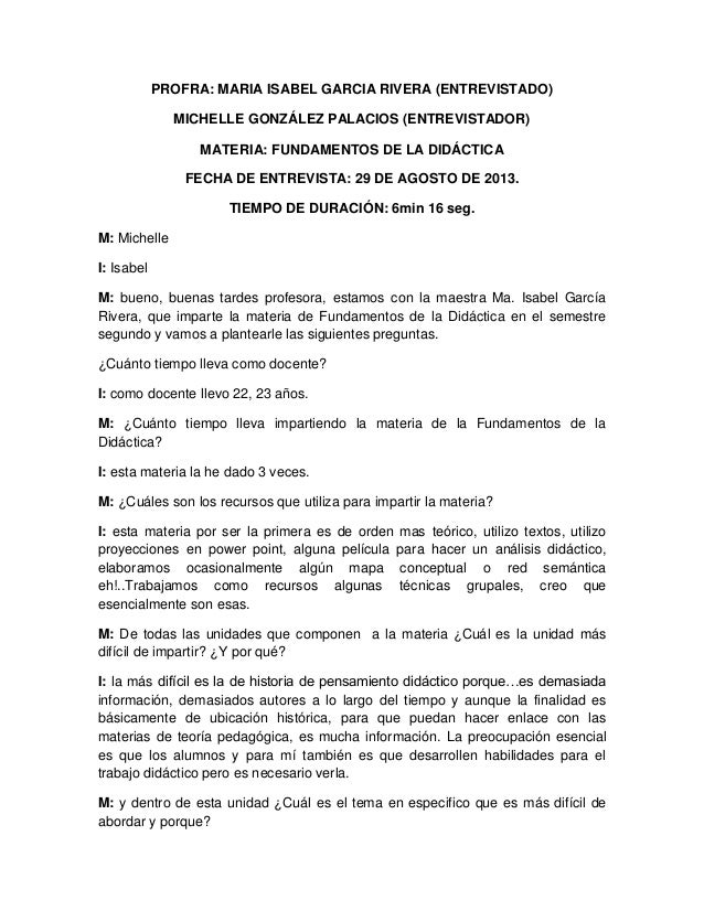 PROFRA: MARIA ISABEL GARCIA RIVERA (ENTREVISTADO) MICHELLE GONZÁLEZ PALACIOS (ENTREVISTADOR) MATERIA: FUNDAMENTOS DE LA DI...