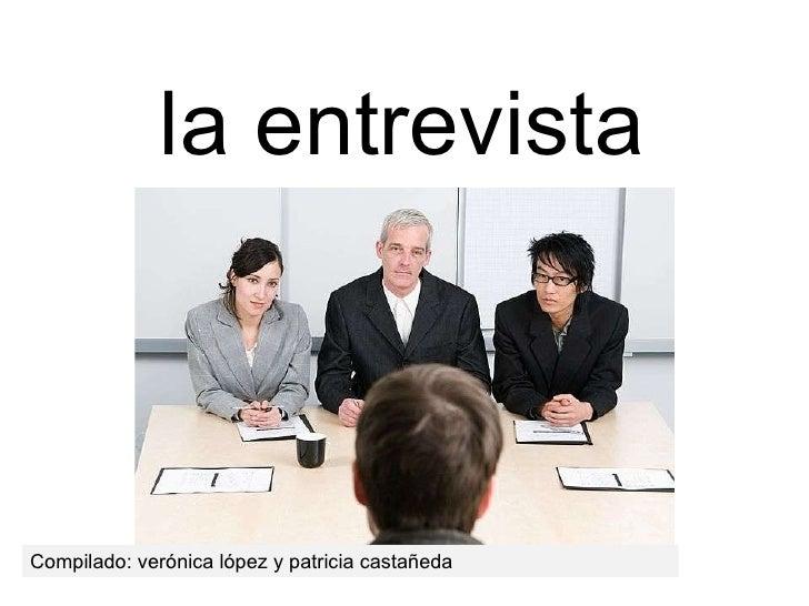la entrevista Compilado: verónica lópez y patricia castañeda