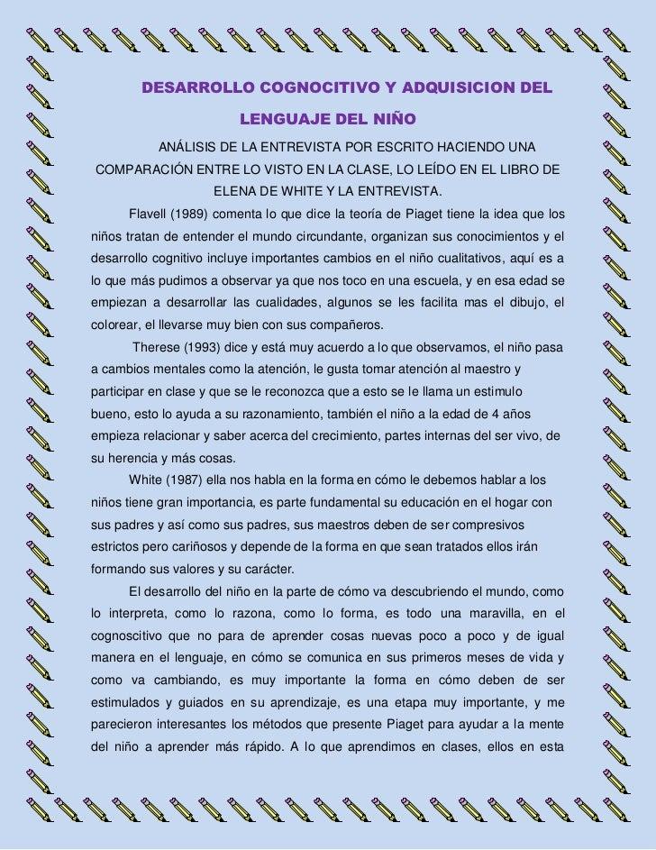 DESARROLLO COGNOCITIVO Y ADQUISICION DEL                           LENGUAJE DEL NIÑO           ANÁLISIS DE LA ENTREVISTA P...