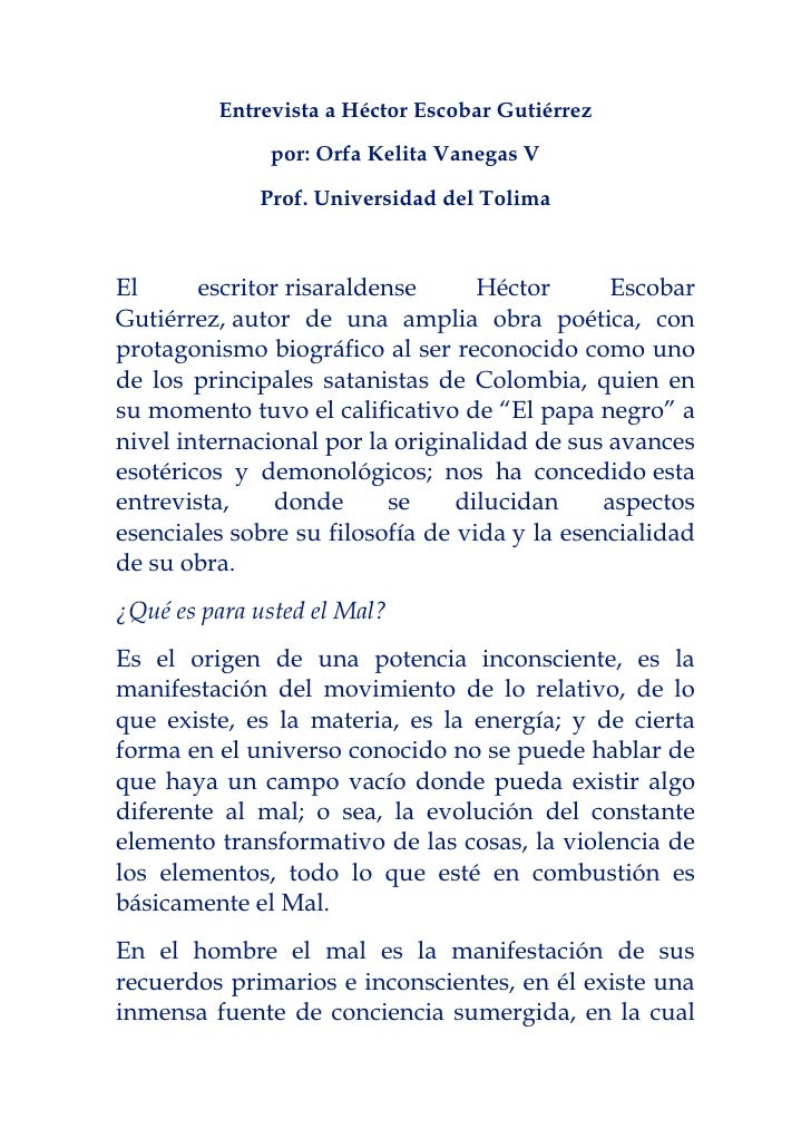 Entrevista a Héctor Escobar Gutiérrez                por: Orfa Kelita Vanegas V               Prof. Universidad del Tolima...