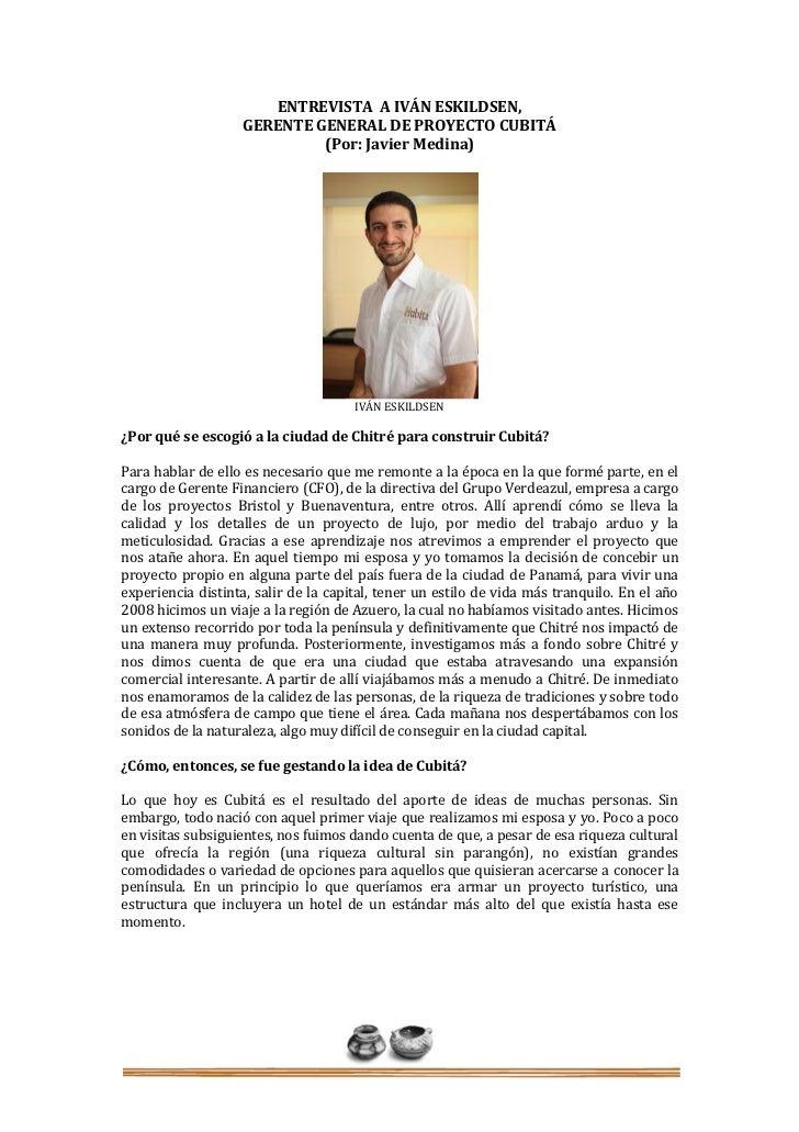 ENTREVISTA A IVÁN ESKILDSEN,                   GERENTE GENERAL DE PROYECTO CUBITÁ                            (Por: Javier ...