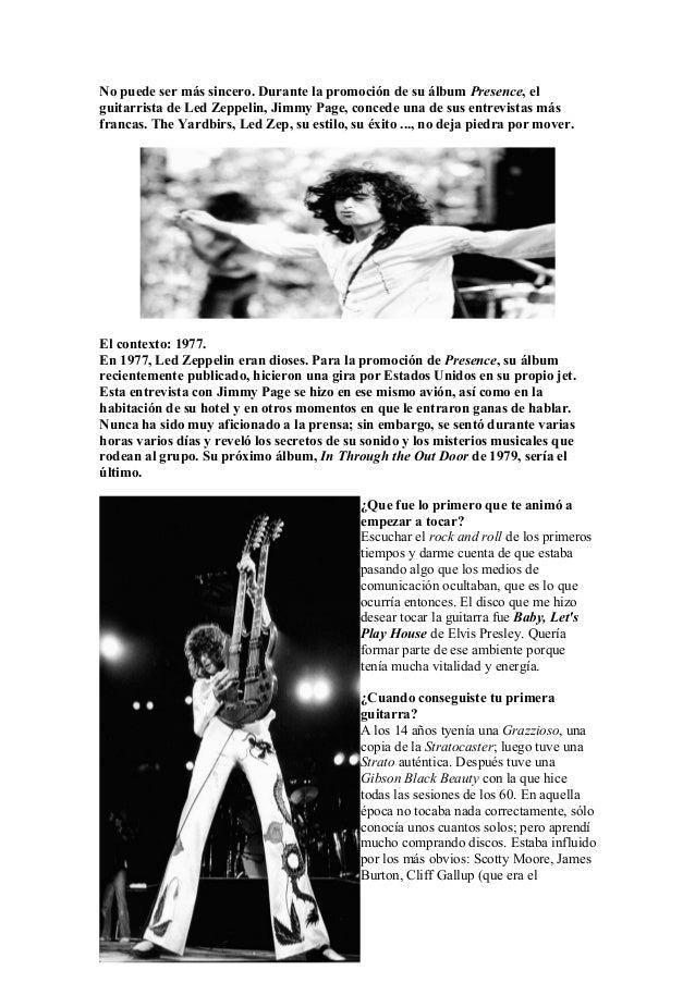 No puede ser más sincero. Durante la promoción de su álbum Presence, el guitarrista de Led Zeppelin, Jimmy Page, concede u...