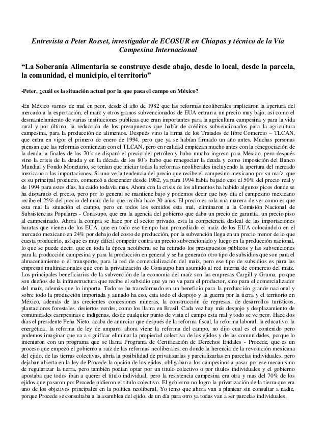 """Entrevista a Peter Rosset, investigador de ECOSUR en Chiapas y técnico de la Vía Campesina Internacional """"La Soberanía Ali..."""