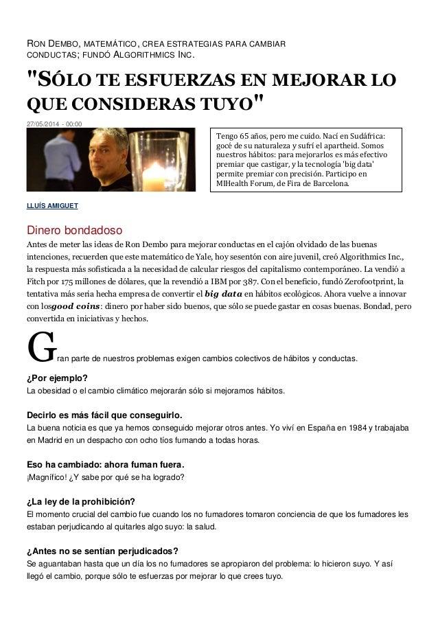 """RON DEMBO, MATEMÁTICO, CREA ESTRATEGIAS PARA CAMBIAR CONDUCTAS; FUNDÓ ALGORITHMICS INC. """"SÓLO TE ESFUERZAS EN MEJORAR LO Q..."""