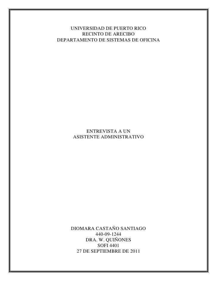 UNIVERSIDAD DE PUERTO RICO        RECINTO DE ARECIBODEPARTAMENTO DE SISTEMAS DE OFICINA          ENTREVISTA A UN     ASIST...