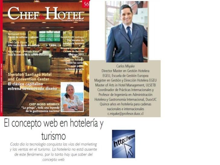 """Extracto de artículo """"Concepto web en turismo y hotelería.""""Articulo completo en http://www.chefandhotel.cl/Edición 56 Marz..."""