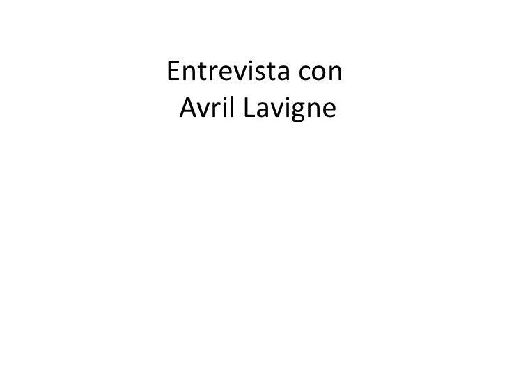 Entrevista con Avril Lavigne