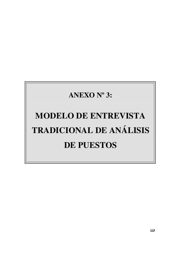 117  ANEXO Nº 3:  MODELO DE ENTREVISTA  TRADICIONAL DE ANÁLISIS  DE PUESTOS