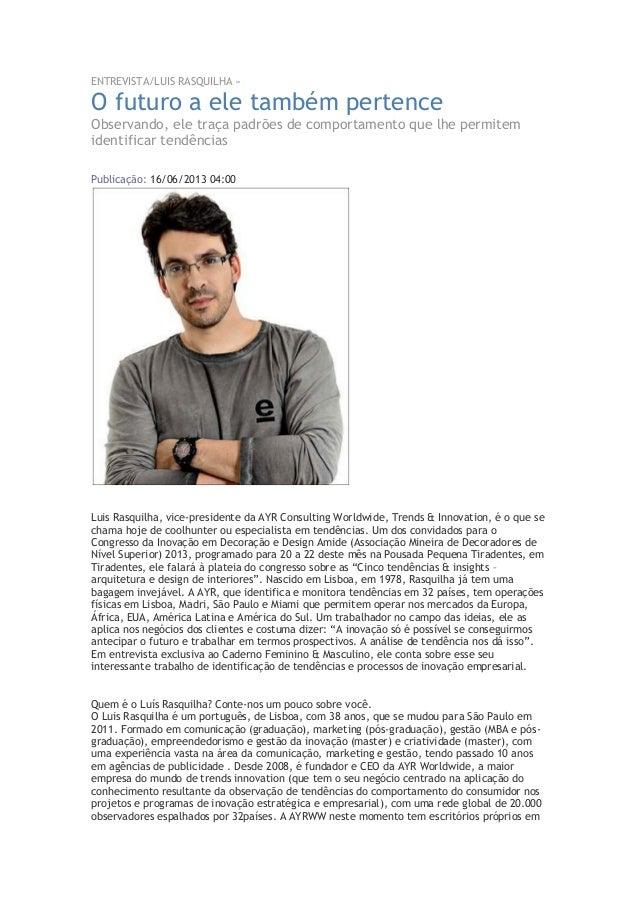 Entrevista Luis Rasquilha AYR WW 16 Junho - Estado de Minas