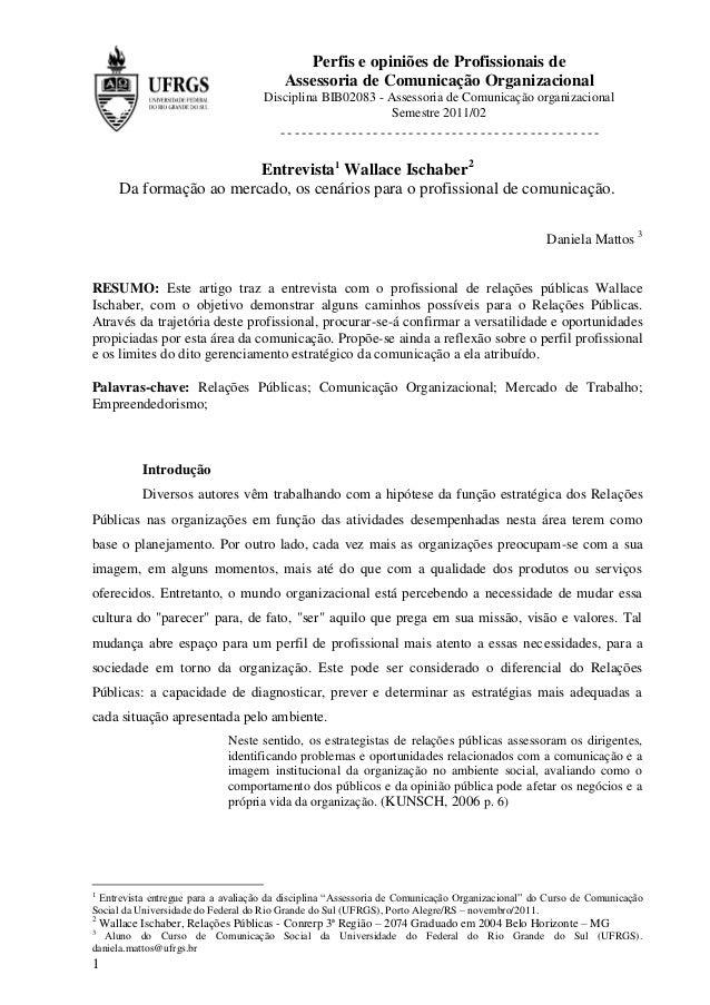 Perfis e opiniões de Profissionais de                                         Assessoria de Comunicação Organizacional    ...