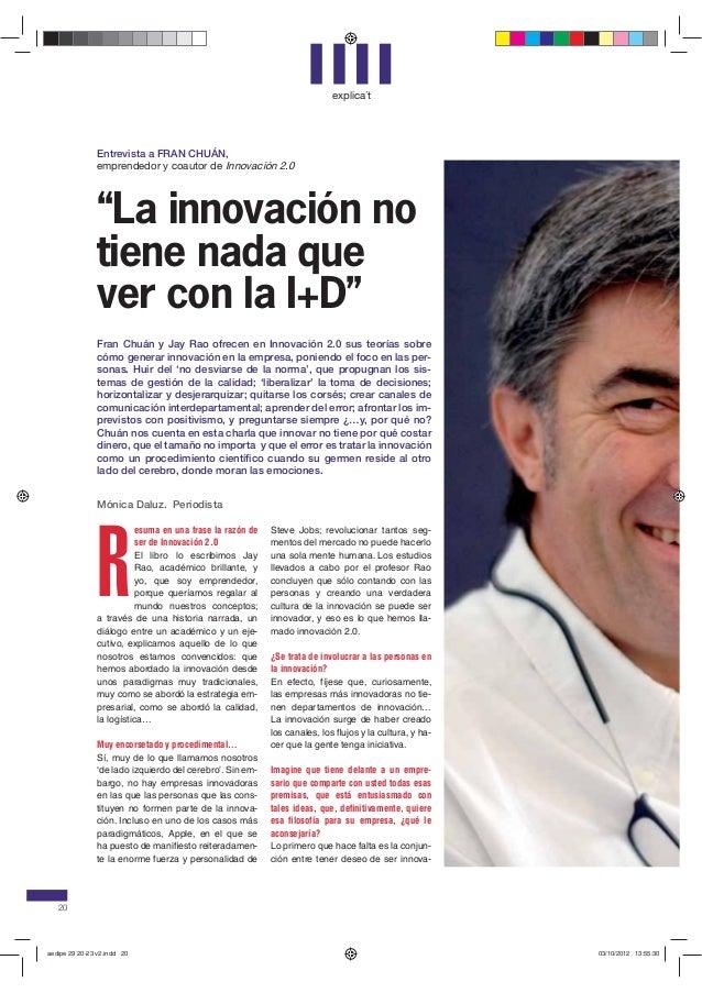 """explica´t               Entrevista a FRAN CHUÁN,               emprendedor y coautor de Innovación 2.0               """"La i..."""