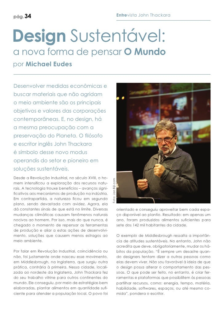 pág. 34                                                                      Entrevista John ThackaraDesign Sustentável:a ...