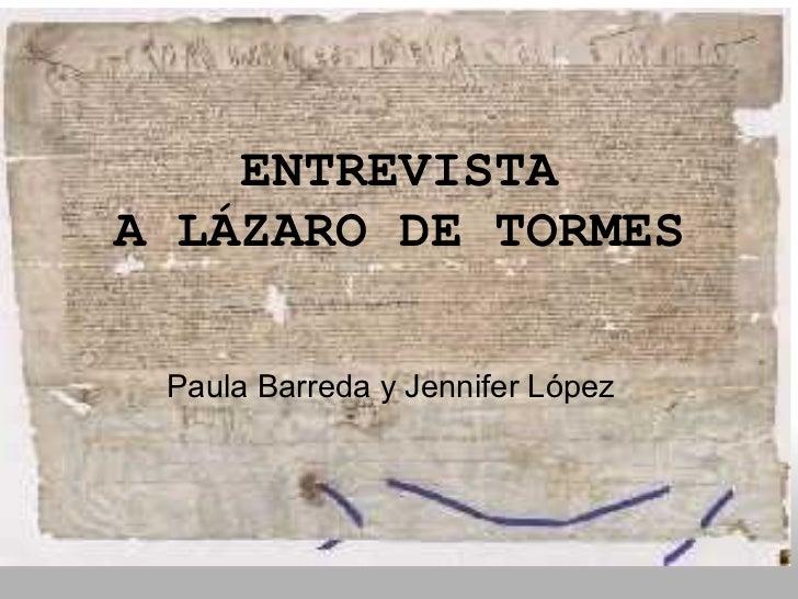 ENTREVISTA ALÁZARODE TORMES Paula Barreda y Jennifer López