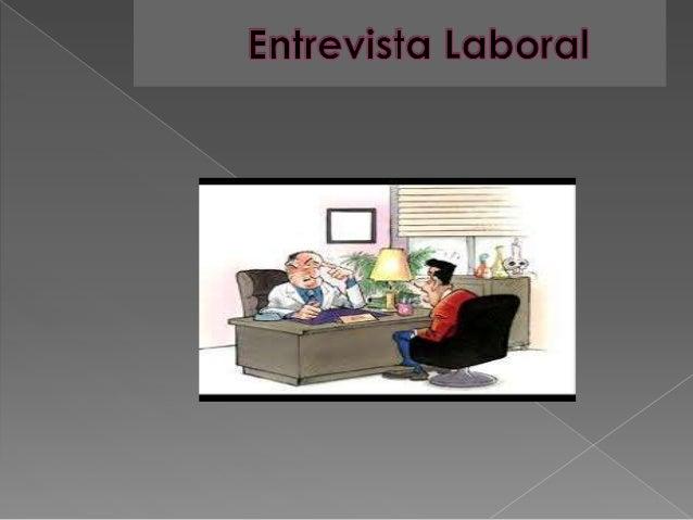 ¿  Que es una Entrevista?  Una entrevista es un diálogo entablado entre dos o más personas : el entrevistador o entrevista...