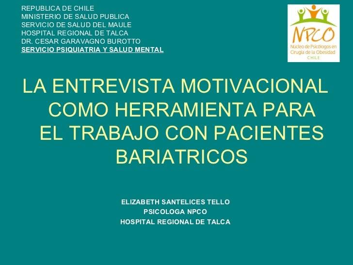 REPUBLICA DE CHILE MINISTERIO DE SALUD PUBLICA SERVICIO DE SALUD DEL MAULE HOSPITAL REGIONAL DE TALCA DR. CESAR GARAVAGNO ...