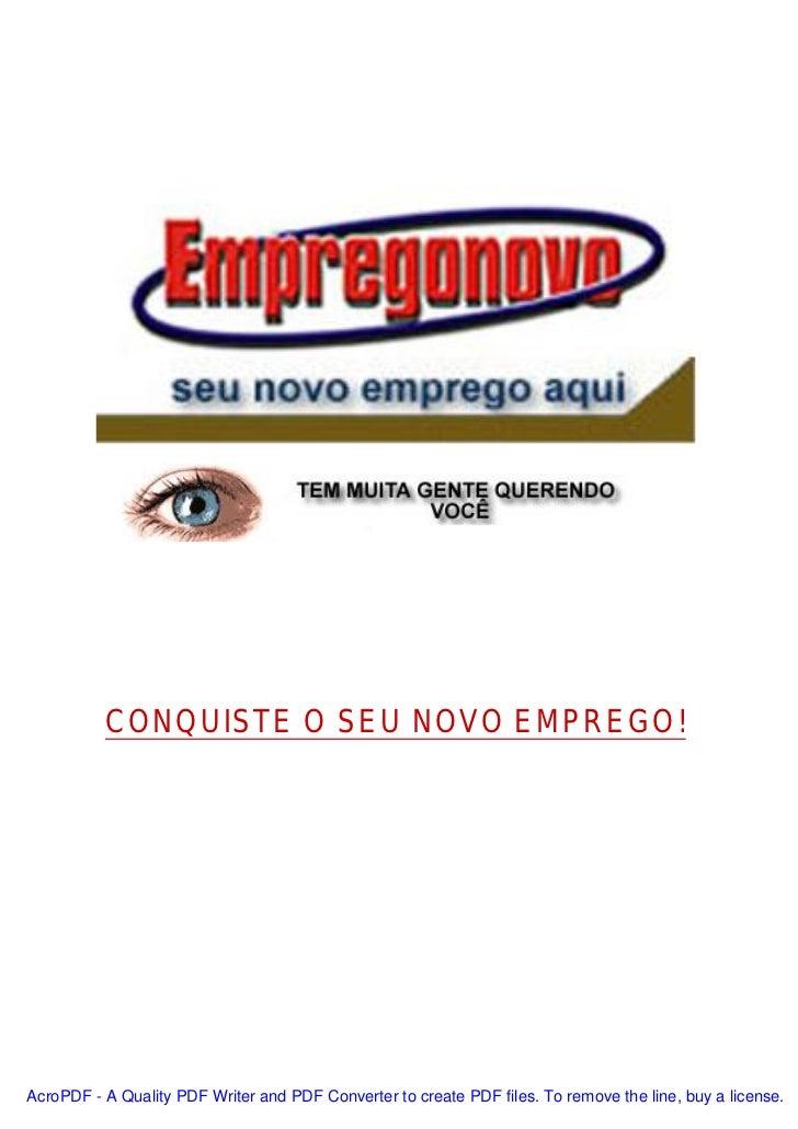 CONQUISTE O SEU NOVO EMPREGO!AcroPDF - A Quality PDF Writer and PDF Converter to create PDF files. To remove the line, buy...