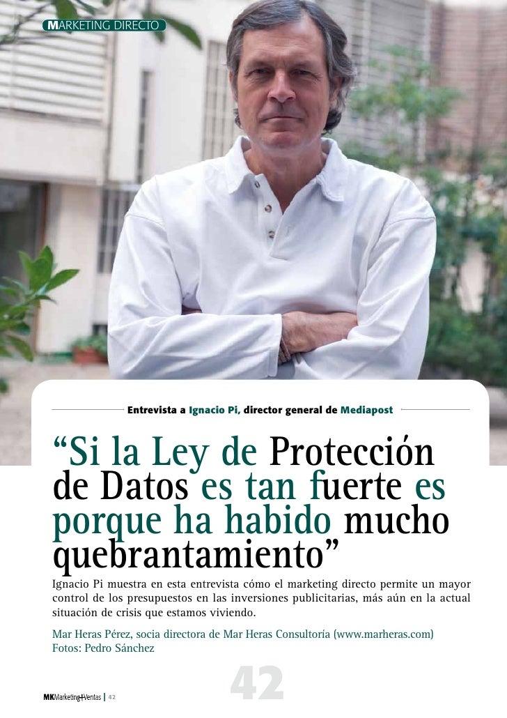 """Marketing Directo                        Entrevista a Ignacio Pi, director general de Mediapost     """"Si la Ley de Protecci..."""