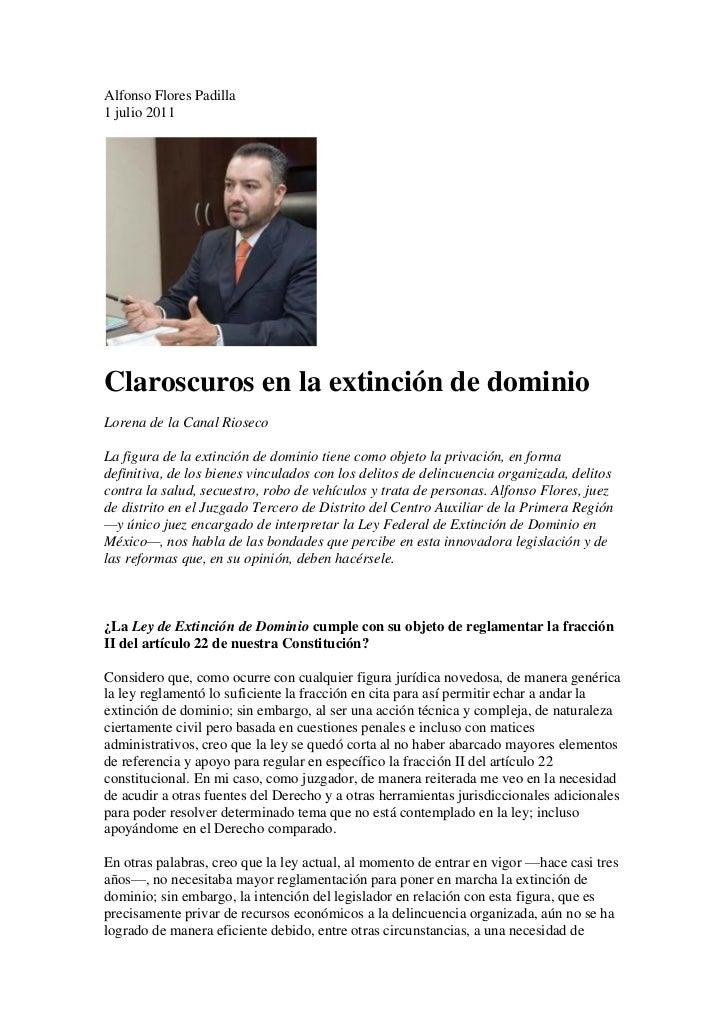 Alfonso Flores Padilla1 julio 2011Claroscuros en la extinción de dominioLorena de la Canal RiosecoLa figura de la extinció...