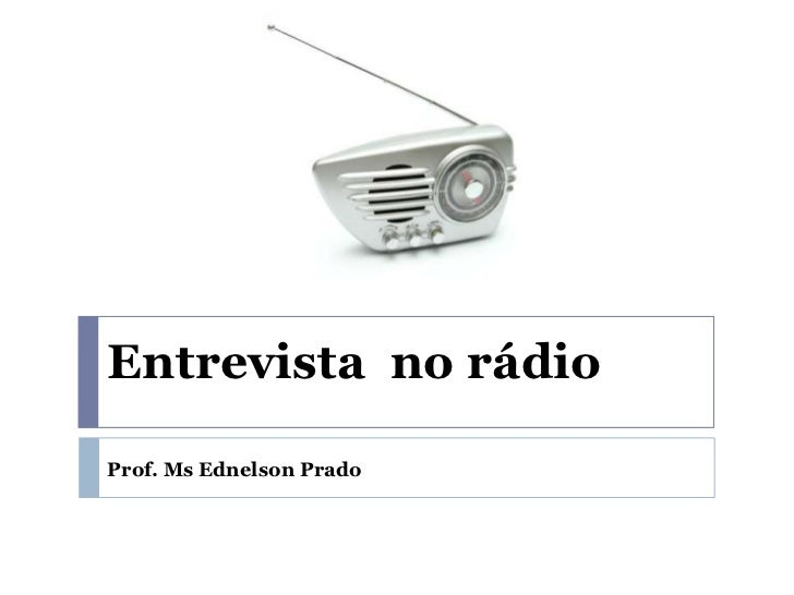 Entrevista no rádioProf. Ms Ednelson Prado