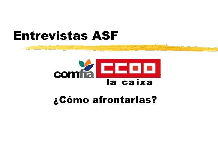 Entrevistas Asf