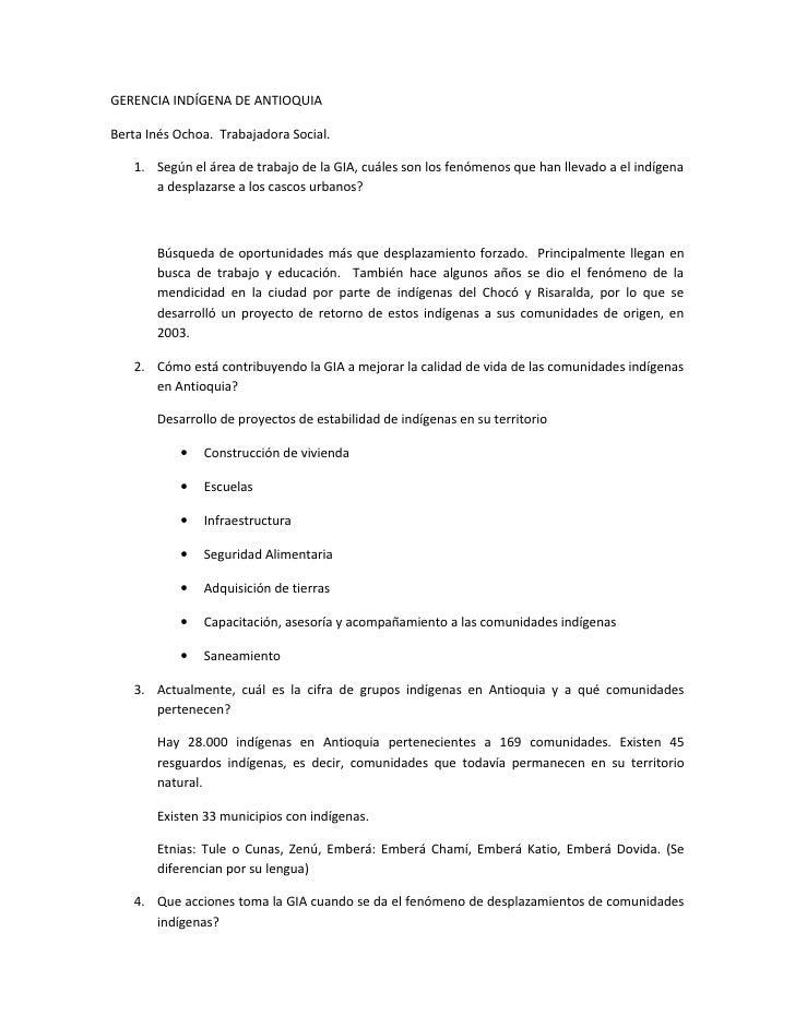 GERENCIA INDÍGENA DE ANTIOQUIA  Berta Inés Ochoa. Trabajadora Social.     1. Según el área de trabajo de la GIA, cuáles so...