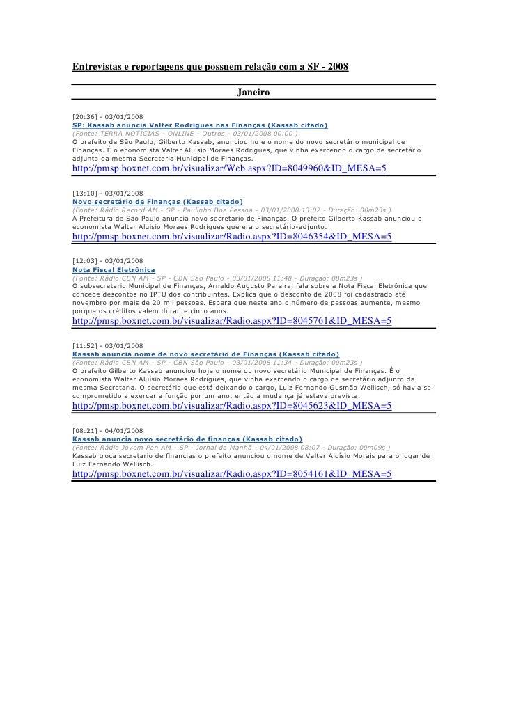 Entrevistas e reportagens relacionadas a sf   2008