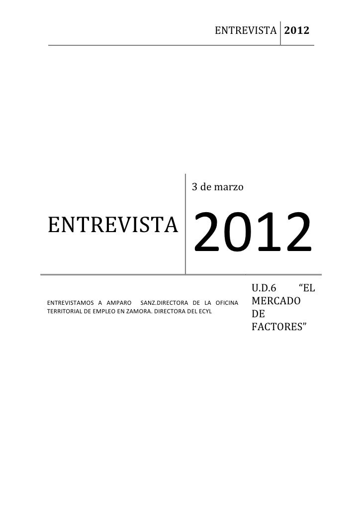 ENTREVISTA 2012                                      3 de marzoENTREVISTA                                      2012       ...