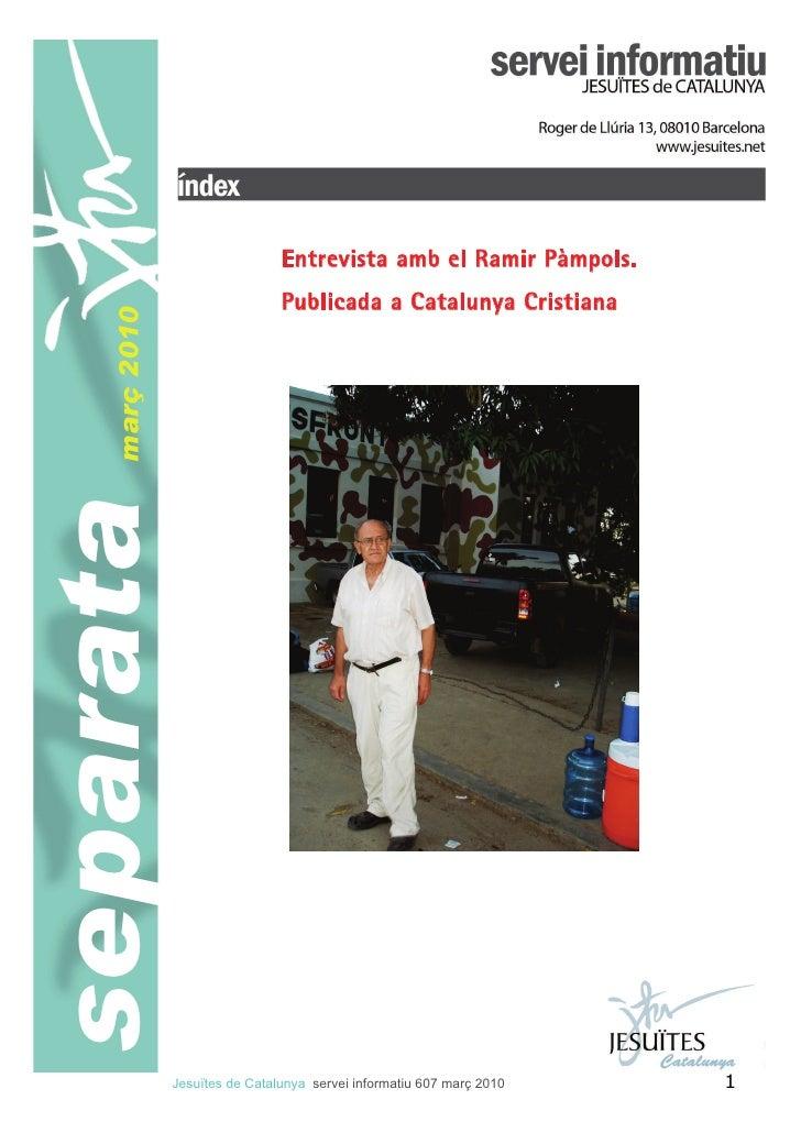 Entrevista amb el Ramir Pàmpols.                                  Publicada a Catalunya Cristiana     març 2010 separata  ...