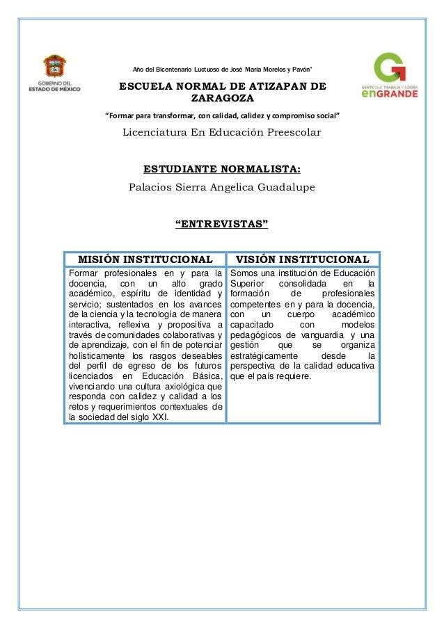 """Año del Bicentenario Luctuoso de José María Morelos y Pavón"""" ESCUELA NORMAL DE ATIZAPAN DE ZARAGOZA """"Formar para transform..."""