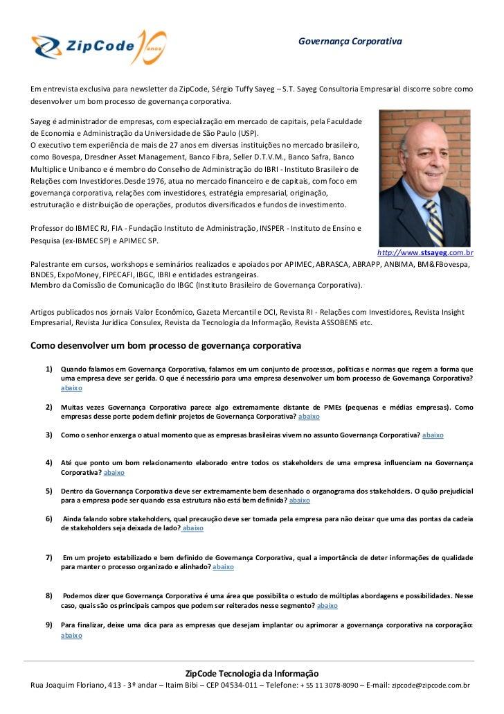 Governança CorporativaEm entrevista exclusiva para newsletter da ZipCode, Sérgio Tuffy Sayeg – S.T. Sayeg Consultoria Empr...
