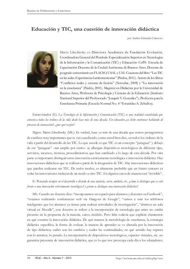 Reseñas de Publicaciones y Entrevistas  Educación y TIC, una cuestión de innovación didáctica por Andrés Sebastián Canavos...