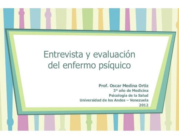 Entrevista y evaluación del enfermo psíquico 2012