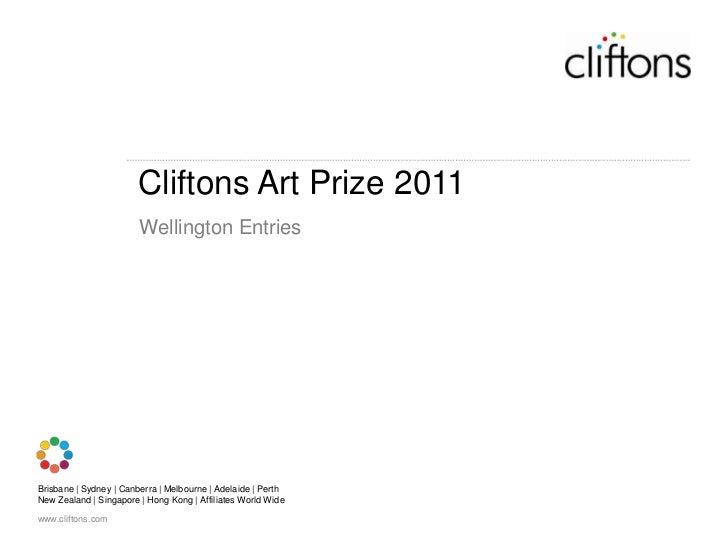 Cliftons Art Prize 2011<br />Wellington Entries<br />