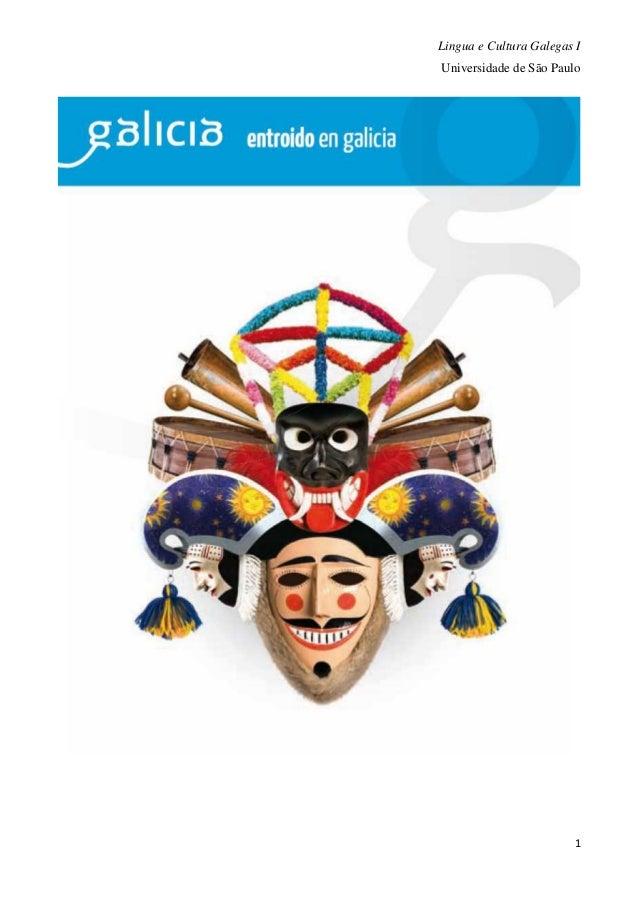 Lingua e Cultura Galegas I Universidade de São Paulo 1