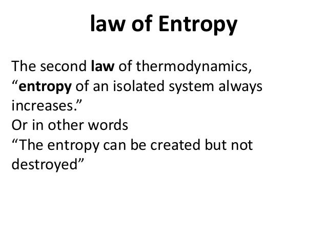 Writing a research paper on Entropy.?