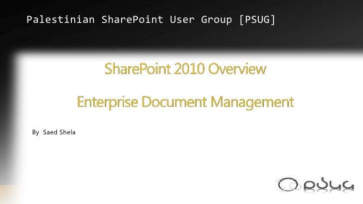Enterprise Document Management Sharepoint2010 - PSUG