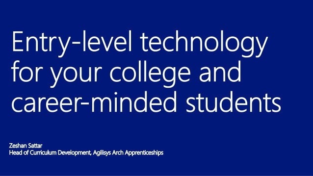 Entry level technology for your college and career minded students