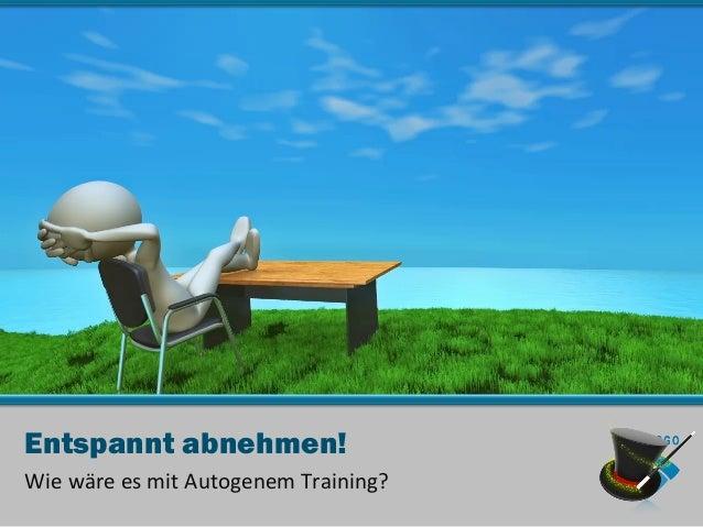 Entspannt abnehmen!Wie wäre es mit Autogenem Training?