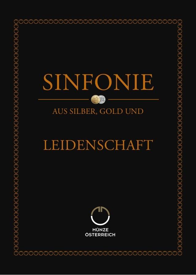 SINFONIE AUS SILBER, GOLD UND  LEIDENSCHAFT