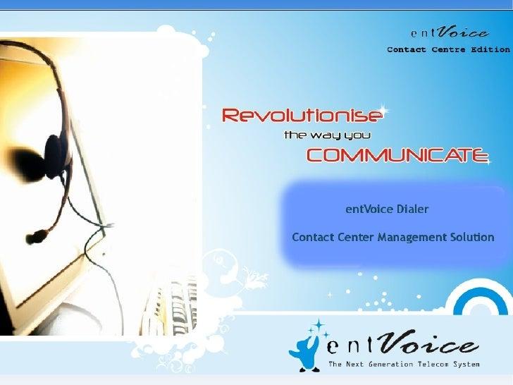 entVoice Call Center Dialer Edition