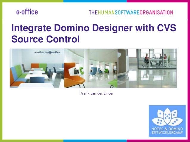 Integrate domino designer with cvs source control