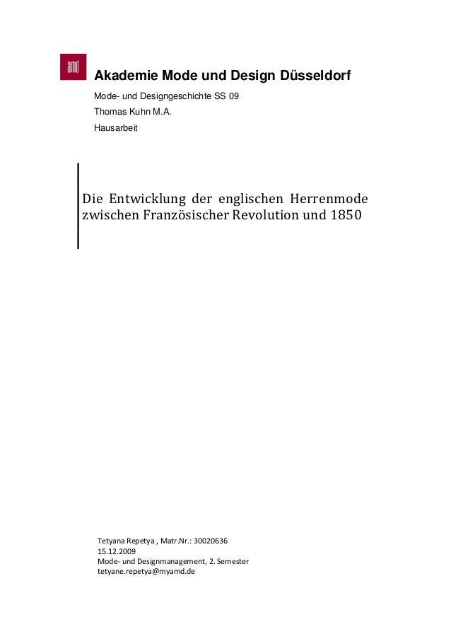 Akademie Mode und Design Düsseldorf Mode- und Designgeschichte SS 09 Thomas Kuhn M.A. Hausarbeit Die Entwicklung der engli...