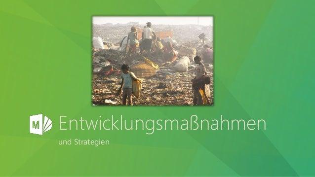 Entwicklungsmaßnahmen und Strategien