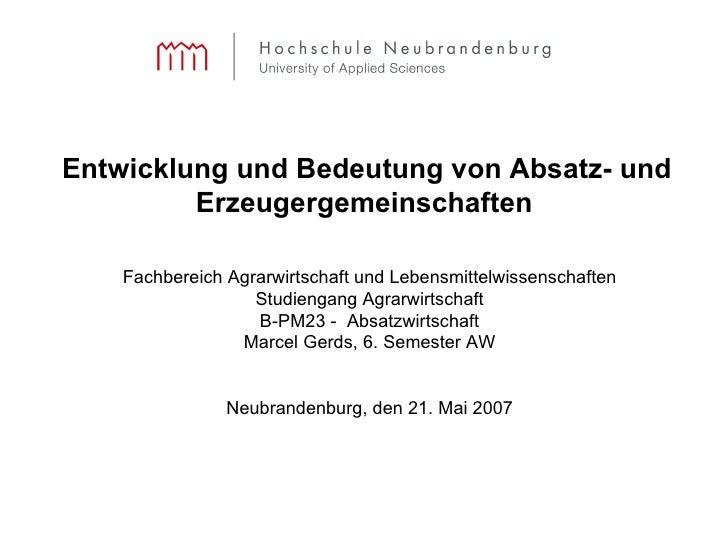 Entwicklung und Bedeutung von Absatz- und Erzeugergemeinschaften   Fachbereich Agrarwirtschaft und Lebensmittelwissenschaf...