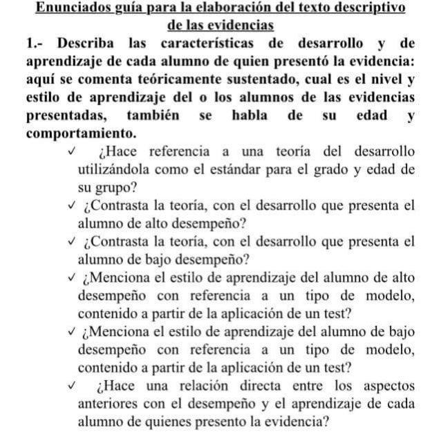 Engnciados guia para la elaboración del texto descriptivo de las evidencias  1.- Describa las características de desarroll...