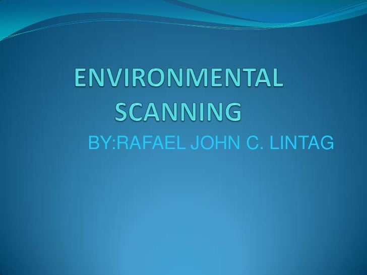 Environmental scanning ppt. ict.